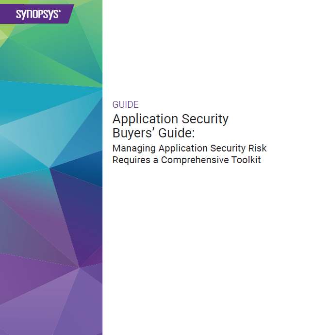 Application Security Buyers' Guide: Managing AppSec Risk Comprehensive Toolkit