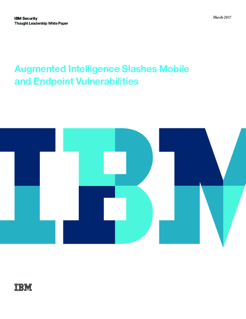 Augmented Intelligence Slashes Mobile and Endpoint Vulnerabilities