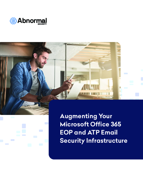 Augmenting Your Microsoft Office 365 EOP and ATP Email Security Infrastructure