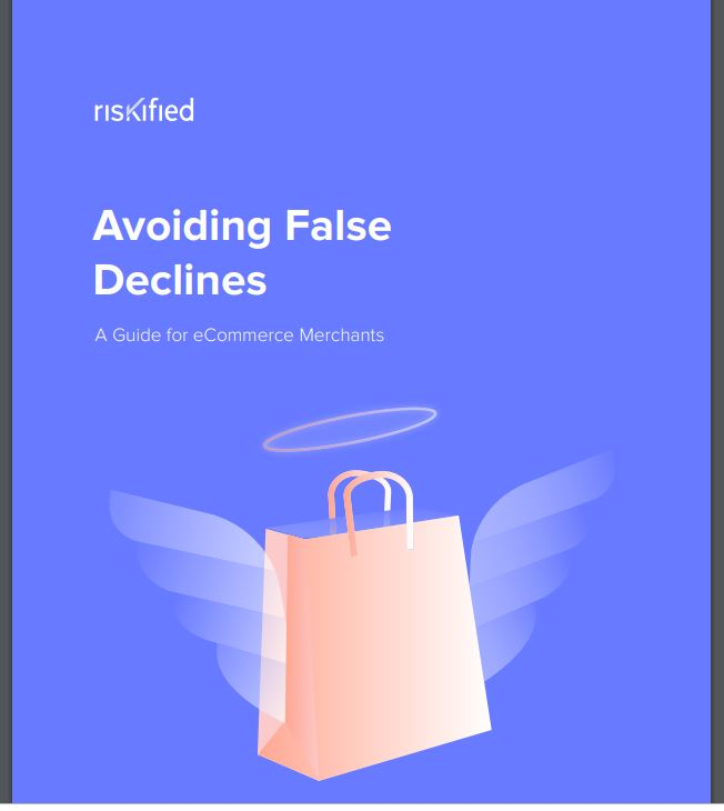 Avoiding False Declines