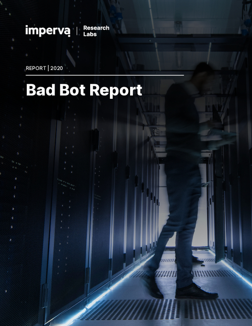 The 2020 Bad Bot Report