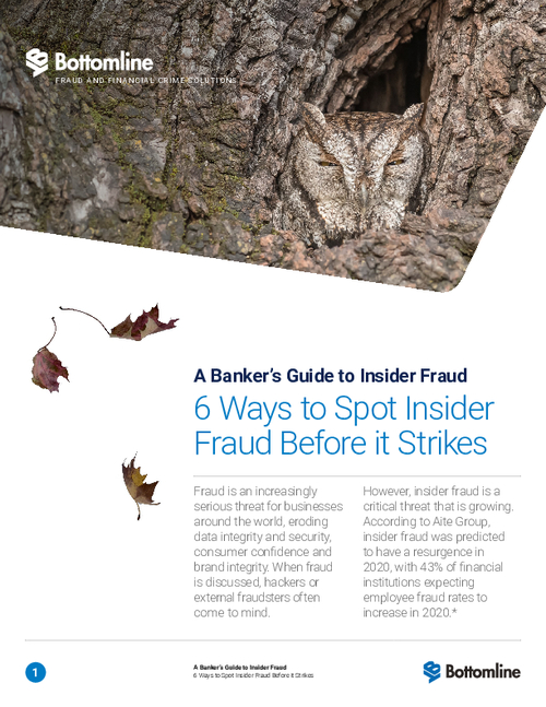 A Banker's Guide to Insider Fraud:  6 Ways to Spot Insider Fraud Before it Strikes