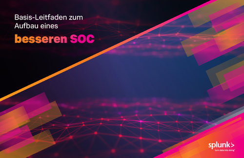 Basis-Leitfaden zum Aufbau eines besseren Security Operation Center (SOC)