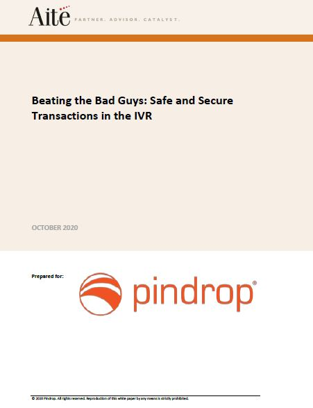 Beating the Bad Guys: Safe and Secure Transactions in the IVR