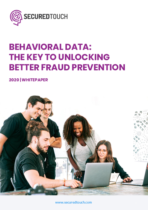 Behavioral Data: The Key to Unlocking Better Fraud Prevention