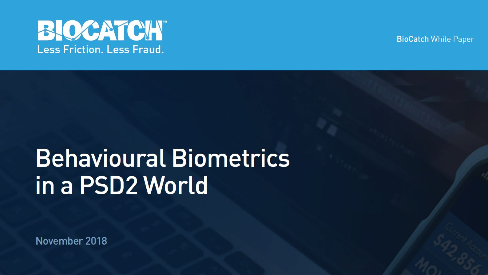Behavioural Biometrics in a PSD2 World