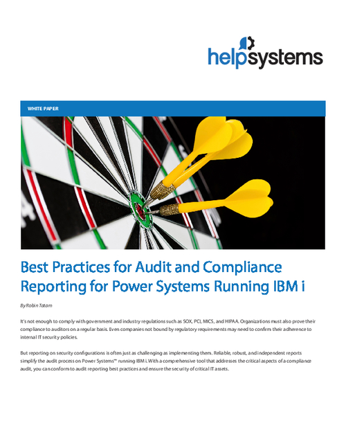 Best Practices for Audit and Compliance Reporting for Power Systems Running IBM i