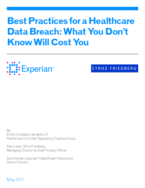 Best Practices for a Healthcare Data Breach: What You Don't Know Will Cost You