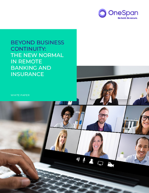 Beyond Business Continuity:  The New Normal in Remote Banking and Insurance