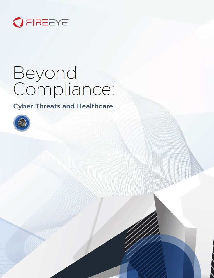 Beyond Compliance: Cyber Threats and Healthcare