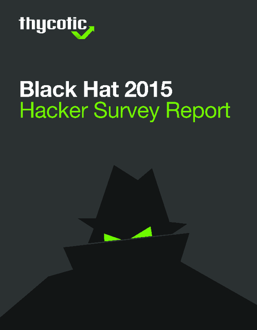 Black Hat 2015 Hacker Survey Report