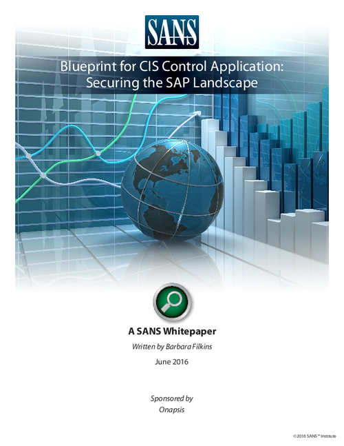 SANS White Paper - Blueprint for CIS Control Application: Securing the SAP Landscape