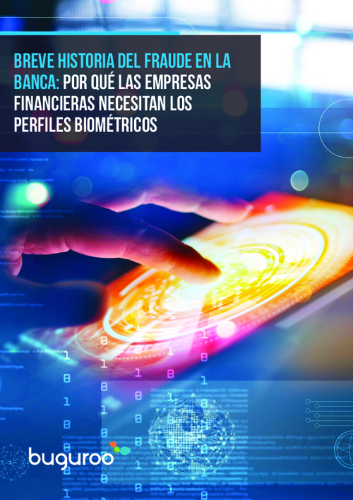 A Brief History of Banking Fraud: Why Financial Companies Need Biometric Profiles (In Spanish)