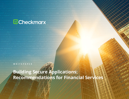 Building Secure Applications: Recommendations for Financial Services