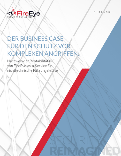 The Business Case for Protecting Against Advanced Attacks (German Language)
