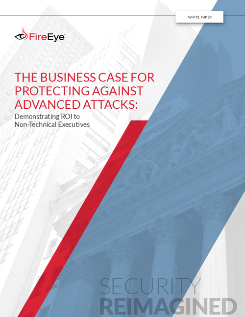 The Business Case for Protecting Against Advanced Attacks