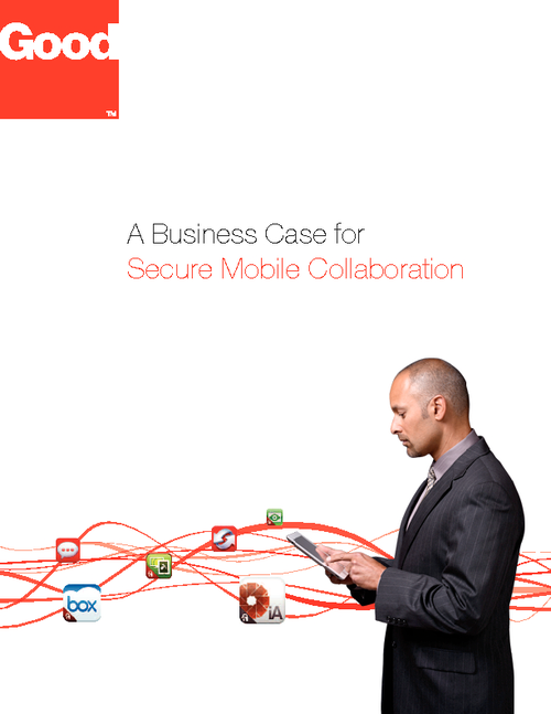 A Business Case for Secure Mobile Collaboration