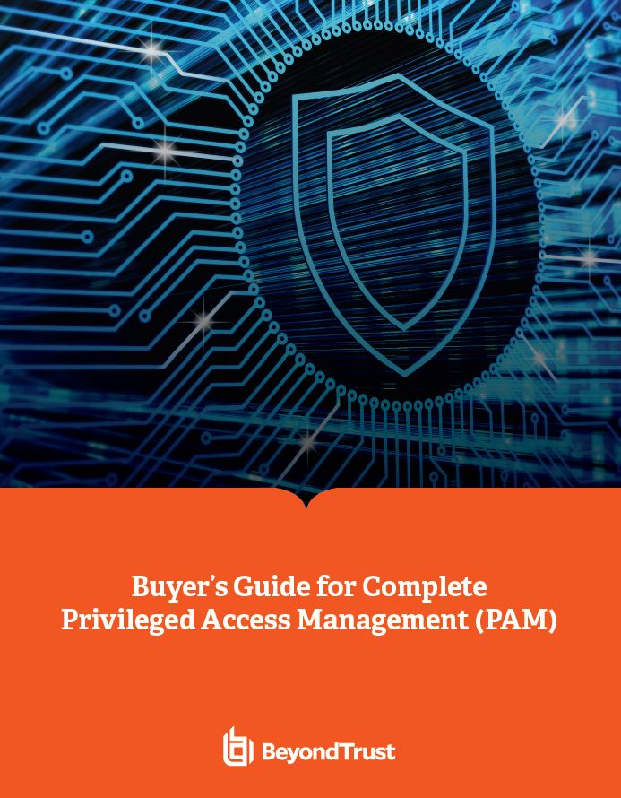 Buyer's Guide for Complete Privileged Access Management