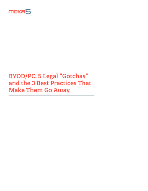 BYOD: 5 Legal Gotchas and the 3 Best Practices That Make Them Go Away