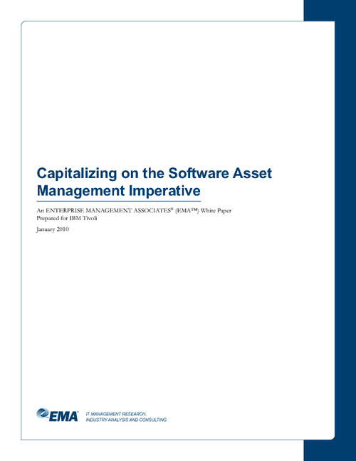 Capitalizing on the Software Asset Management Imperative