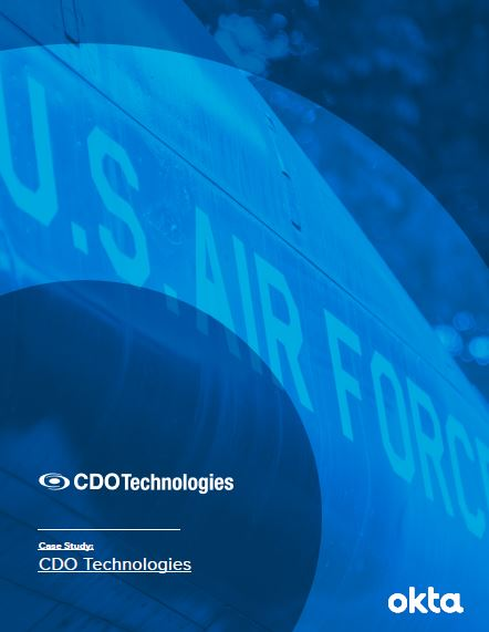 CDO Technologies Relies on Okta to Move U.S Air Force Data Center to the Cloud