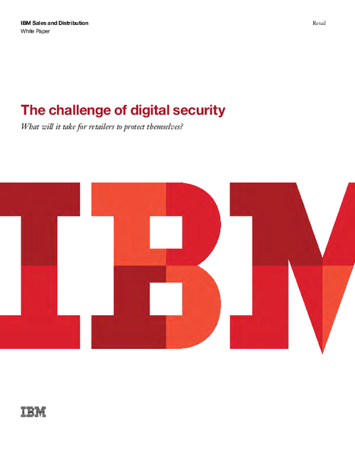 The Challenge of Digital Security: What Will it Take for Retailers to Protect Themselves?