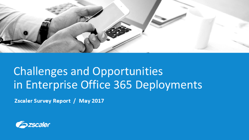 Challenges and Opportunities in Enterprise Office 365 Deployments