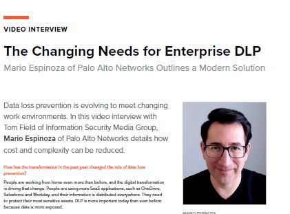 The Changing Needs for Enterprise DLP