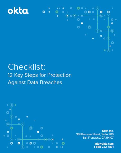 Checklist: 12 Key Steps for Protection Against Data Breaches