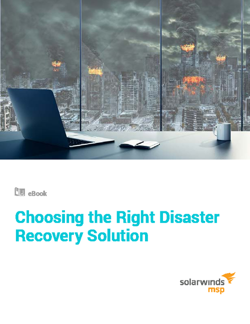 Choosing the Right Disaster Recovery Solution
