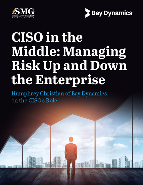 CISO in the Middle: Managing Risk Up and Down the Enterprise