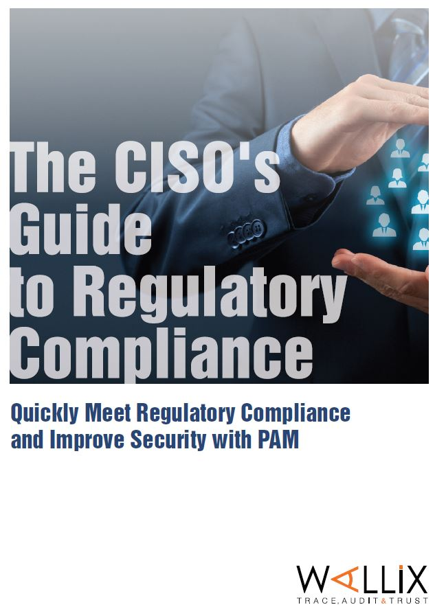 CISO's Guide to Compliance: Improve Security with PAM