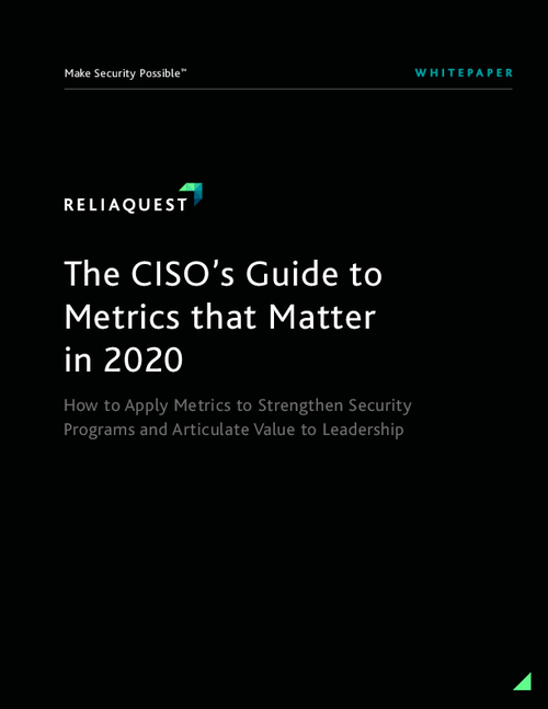 The CISO's Guide to Metrics that Matter in 2020