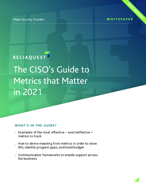 The CISO'S Guide to Metrics that Matter in 2021