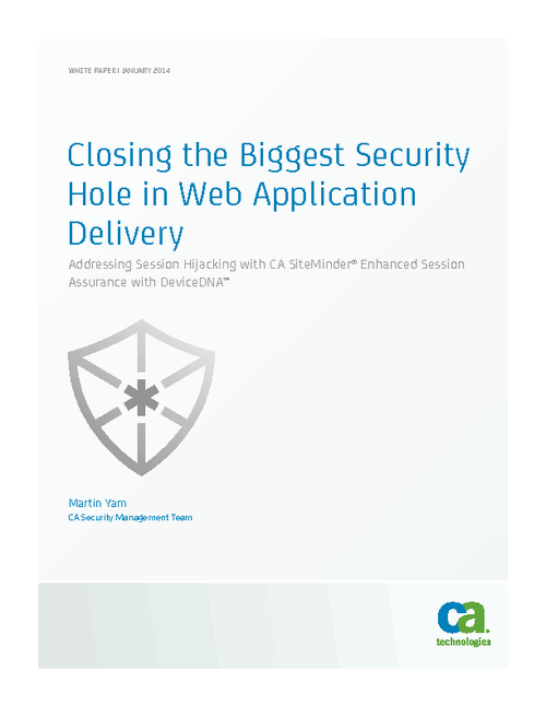 Closing the Biggest Hole in Web Application Delivery: Session Hijacking