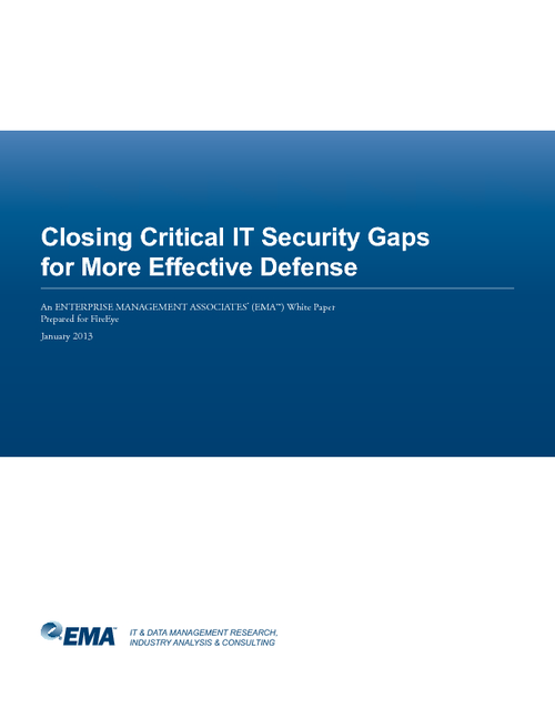 Closing Critical IT Security Gaps for More Effective Defense