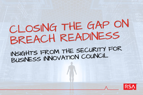 Closing the Gap on Breach Readiness