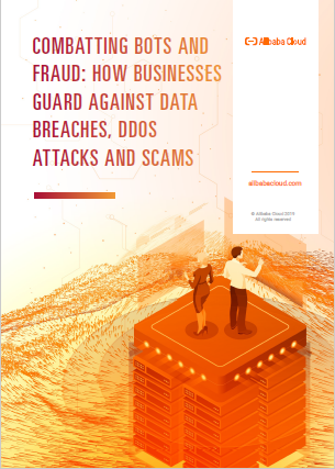 Combating Bots and Fraud : How Businesses Guard Against Data Breaches, DDoS Attacks and Scams