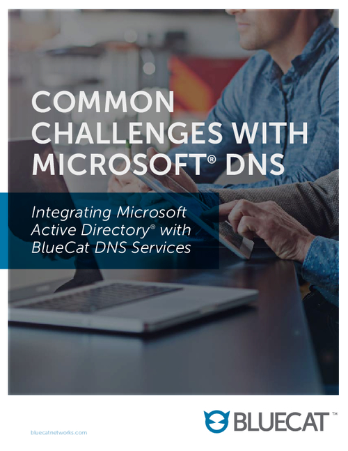 Common Challenges with Microsoft DNS