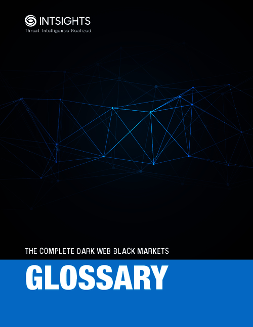 The Complete Dark Web Black Markets Glossary