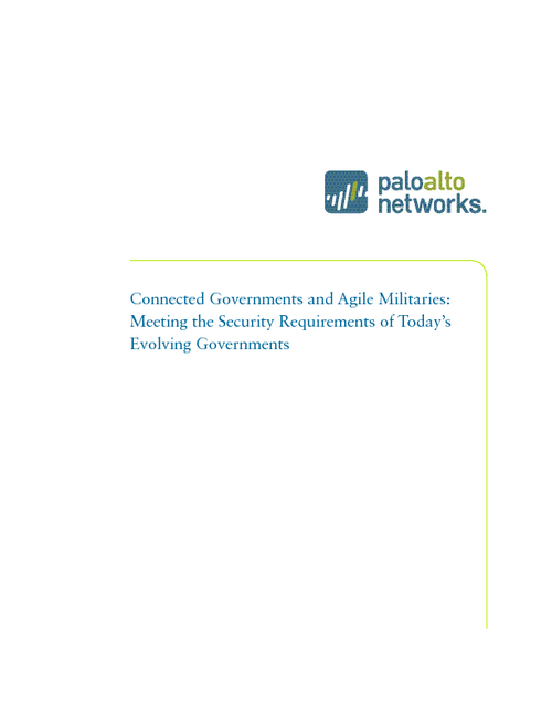 Connected Governments and Agile Militaries: Meeting the Security Requirements of Today's Evolving Governments