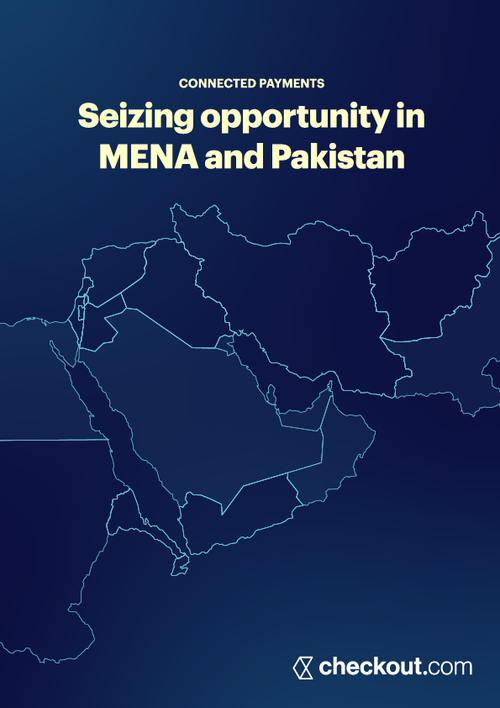 Connected Payments: Seizing Opportunity in MENA and Pakistan