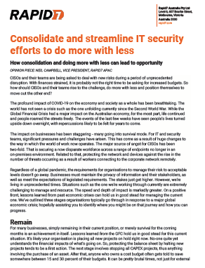 Consolidate and streamline IT security efforts to do more with less