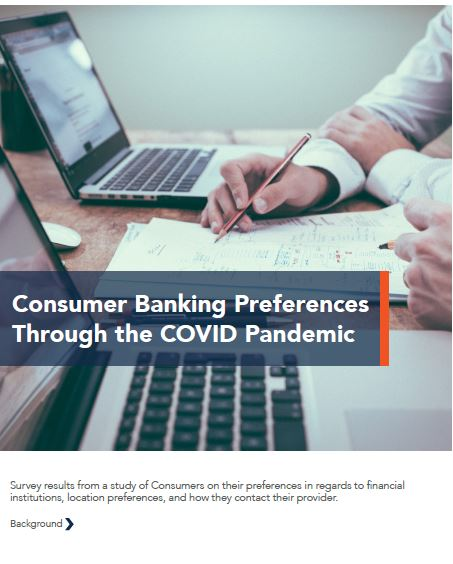 Consumer Banking Preferences Through the COVID Pandemic