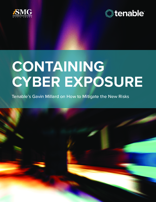 Containing Cyber Exposure: How to Mitigate the New Risks