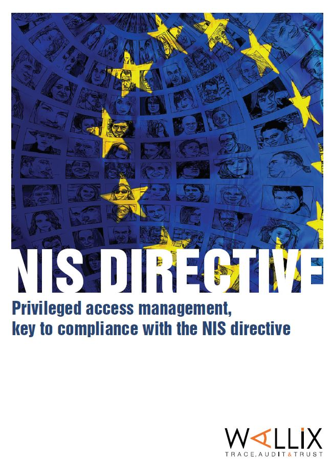Controlling Privileged Access: Key to Compliance with the NIS Directive