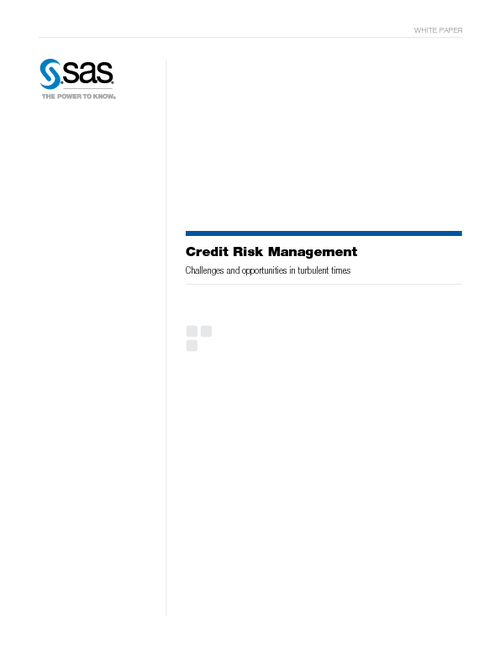 Credit Risk Management: Challenges & Opportunities in Turbulent Times