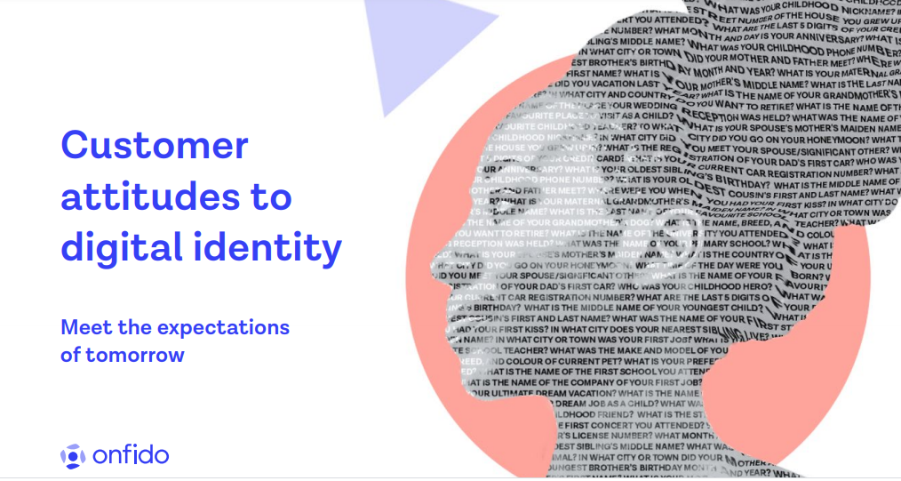 Customer Attitudes to Digital Identity: Meet The Expectations of Tomorrow