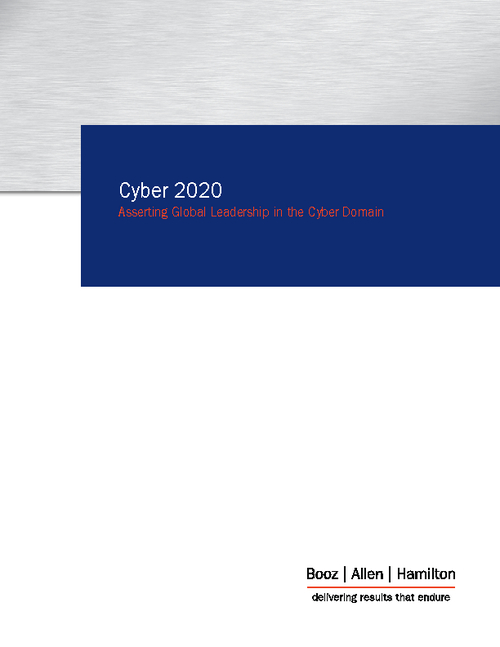 Cyber 2020: Asserting Global Leadership in the Cyber Domain