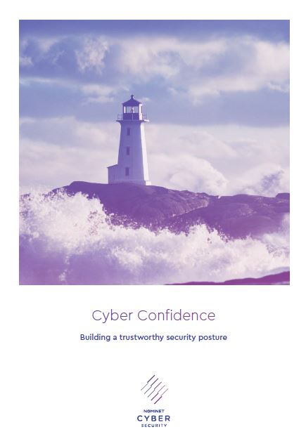 Cyber Confidence: Building a Trustworthy Security Posture
